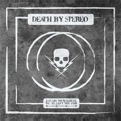 DEATH BY STEREO - just like you'd leave us, we've left you - BRAND NEW CASSETTE TAPE - hardcore