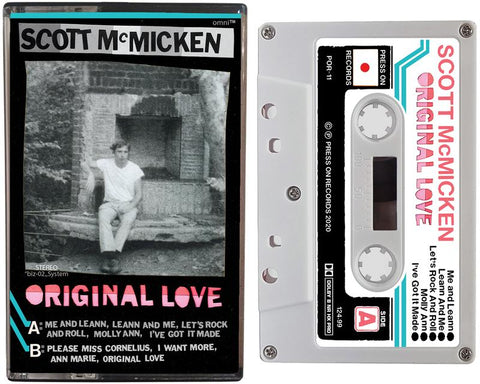 SCOTT MCMICKEN - ORIGINAL LOVE - BRAND NEW CASSETTE TAPE