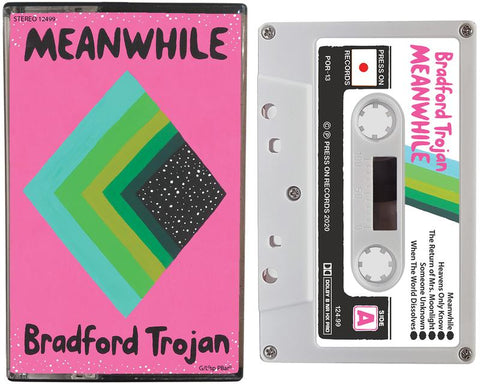 BRADFORD TROJAN - MEANWHILE - BRAND NEW CASSETTE TAPE