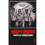 NIGHT BIRDS - mutiny at muscle beach - BRAND NEW CASSETTE TAPE