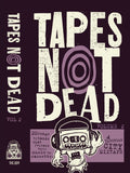 DEAL OF THE WEEK: TAPES NOT DEAD - Vol.2 - BRAND NEW CASSETTE TAPE [includes comic]