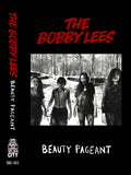 THE BOBBY LEES - beauty pageant - BRAND NEW CASSETTE TAPE