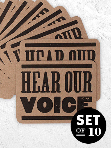 HEAR OUR VOICE - 10 pack