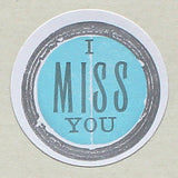 Stickers - I Miss You