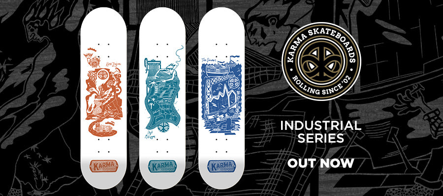 Karma Skateboards Industrial Series