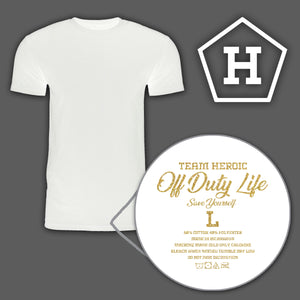 "Heroic ""Off Duty Life"" T-Shirt"