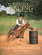 Barrel Racing - The Wright Way