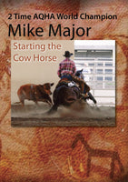 Mike Major- Starting the Cow Horse- DVD