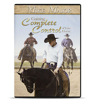 Gaining Complete Control of Your Horse- DVD Set