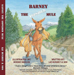 Barney the Lopsided Mule