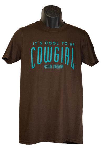 It's Cool to be Cowgirl Tee