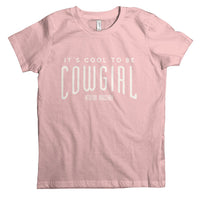 It's Cool to be Cowgirl Kid's Tee