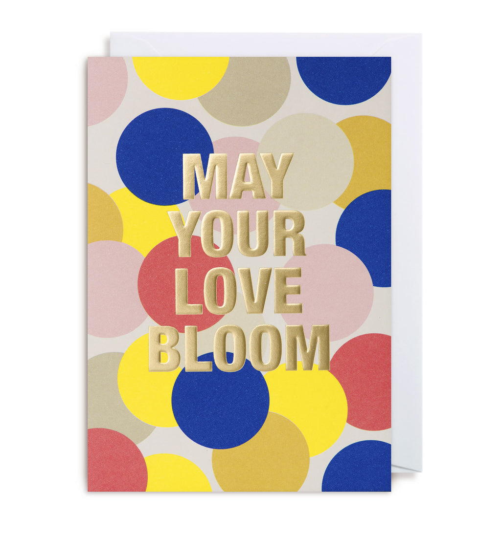 May Your Love Bloom