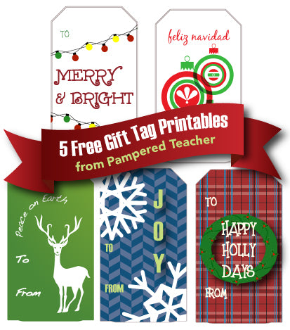 free printable holiday gift tags from Pampered Teacher