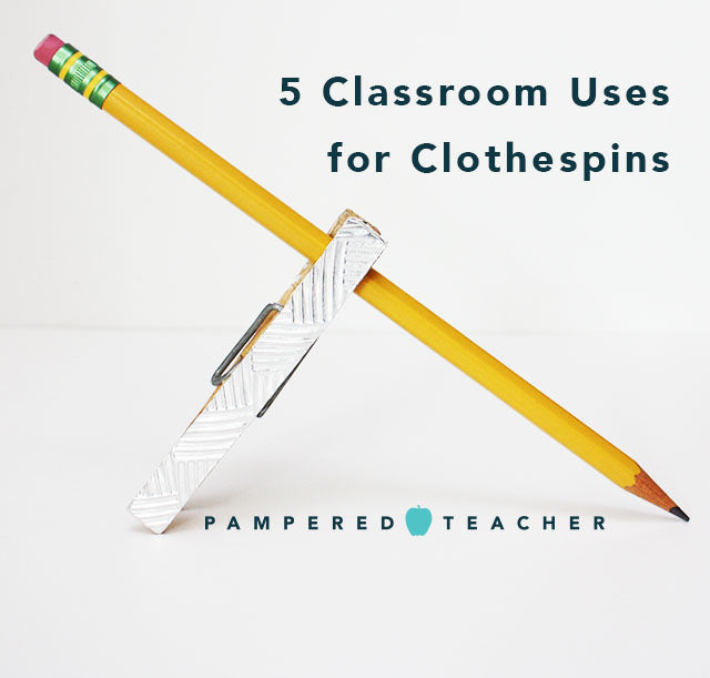 5 Alternative uses for clothespins in the classroom | Back to school organization tips for teachers and students