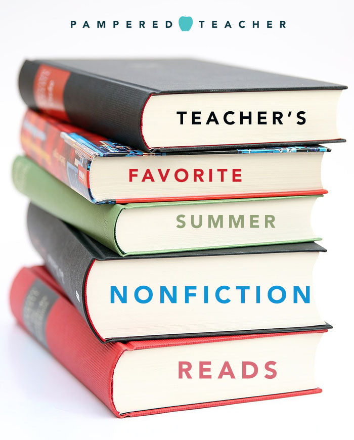 Summer Reads: Best Nonfiction books for teachers based on a survey done on Pampered Teacher, the premier subscription box for teachers
