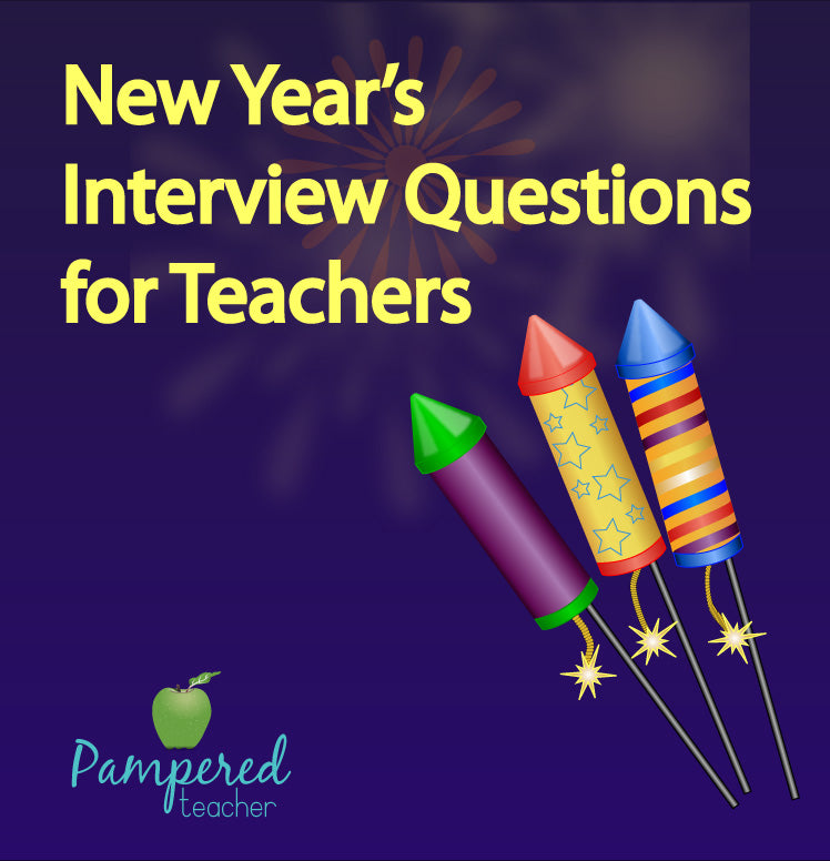 Interview questions for teachers to ask themselves or their students #pamperedteacher #newyears