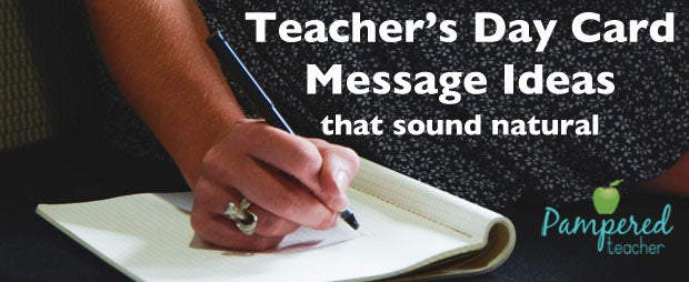 Teacher's Day Card message ideas from Pampered Teacher - download really cute Teacher Appreciation cards for only 97¢