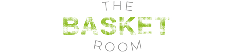 The Basket Room