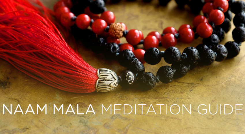 THE POWER OF NAAM MALA Meditation Guide ~ Part 2
