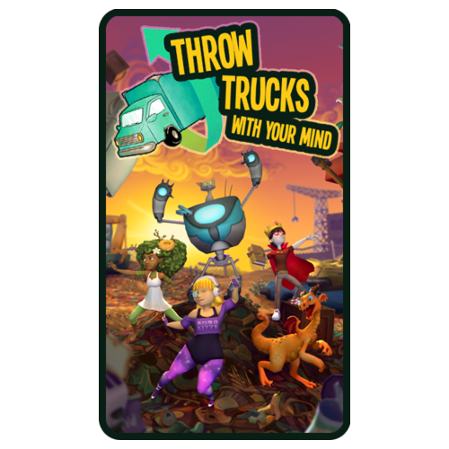 Throw Trucks With Your Mind!—poster