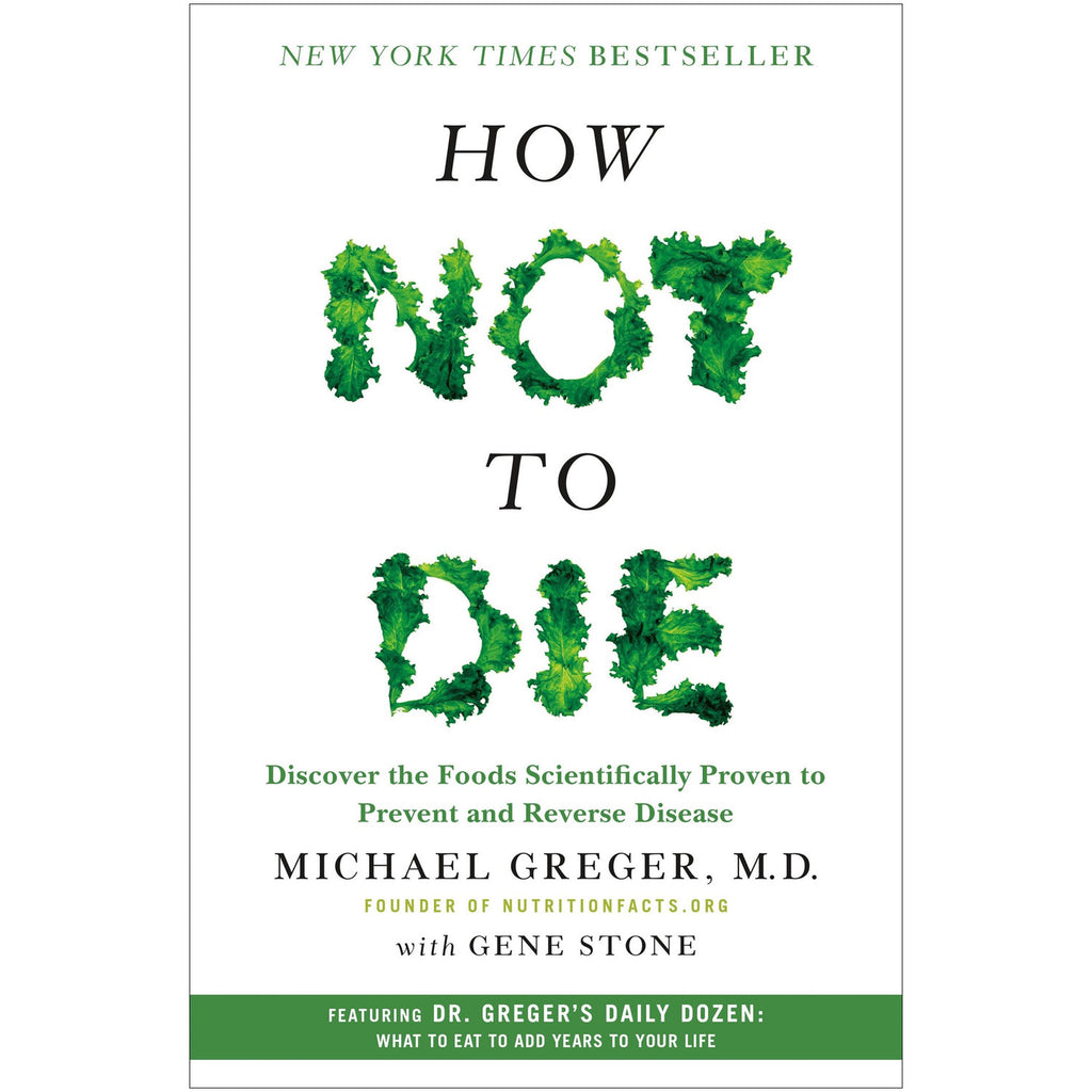 How Not To Die - Book