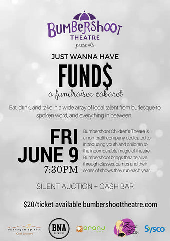 Ju$t wanna have fund$ - A Fundraiser Cabaret