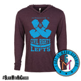 #BlackWithNoChaser Civil Rights & Lefts - Lightweight Hoodie
