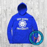 #BlackWithNoChaser Dem Hands University - Hoodie