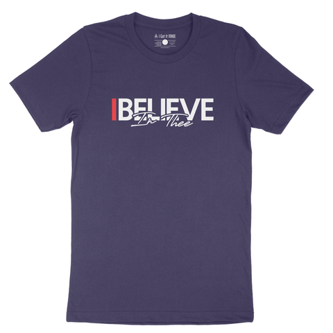 I Believe In Thee Unisex T-shirt ***PRE-ORDER***