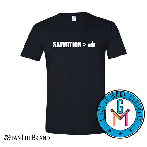 #StanTheBrand Salvation Greater Than Likes