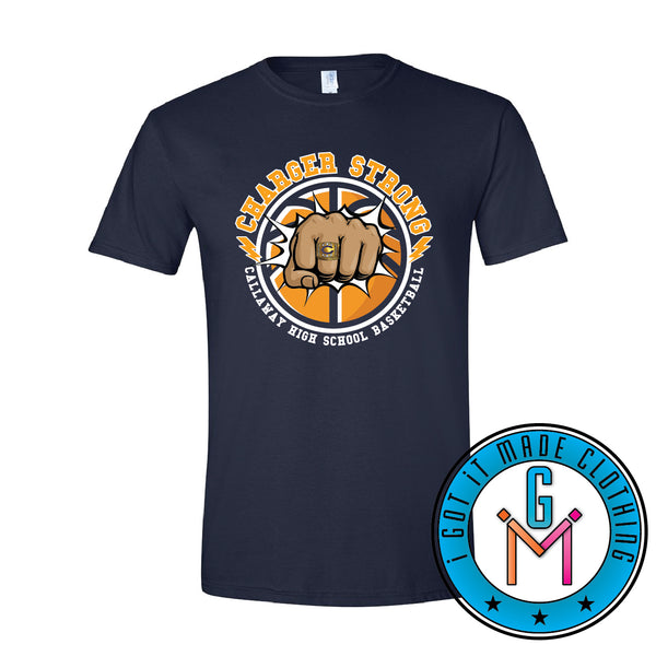 "CHSAA ""Charger Strong"" Basketball T-shirt **PICK UP IN JACKSON**"