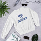 HBCUs vs Everybody Sweatshirt (Blue and White Edition)