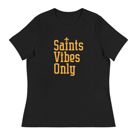 Saints Vibes Only #3 Women's Relaxed T-Shirt