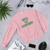HBCUs vs Everybody Sweatshirt (1908 edition)