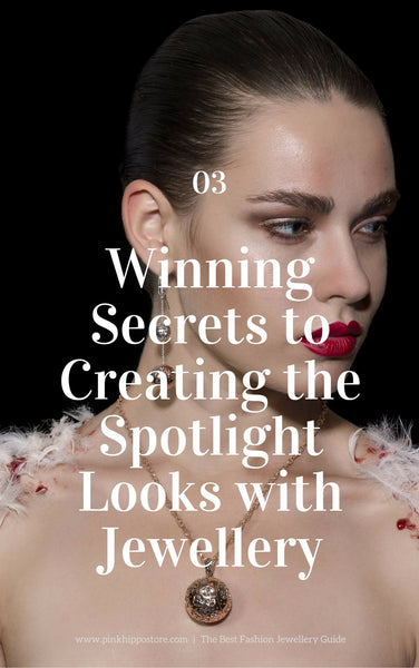 Create spotlight look with jewellery