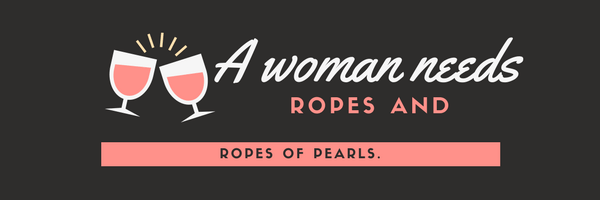 A woman needs ropes and ropes of pearls!