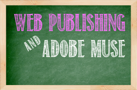 Muse Jam: Publishing Options in Adobe Muse