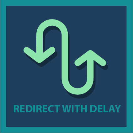 Redirect with Delay