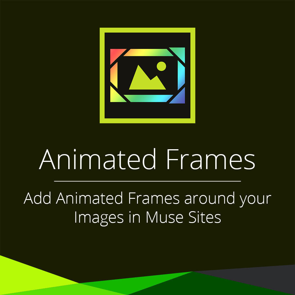 Animated Frames