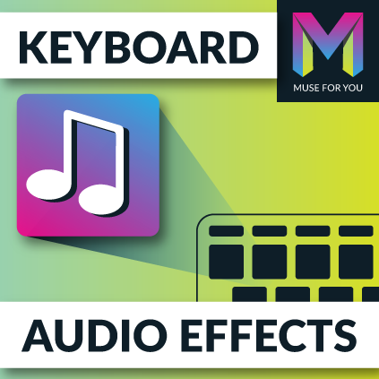 Keyboard Audio Effects