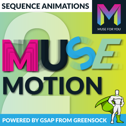 Muse Motion 2 Powered by GSAP from GreenSock