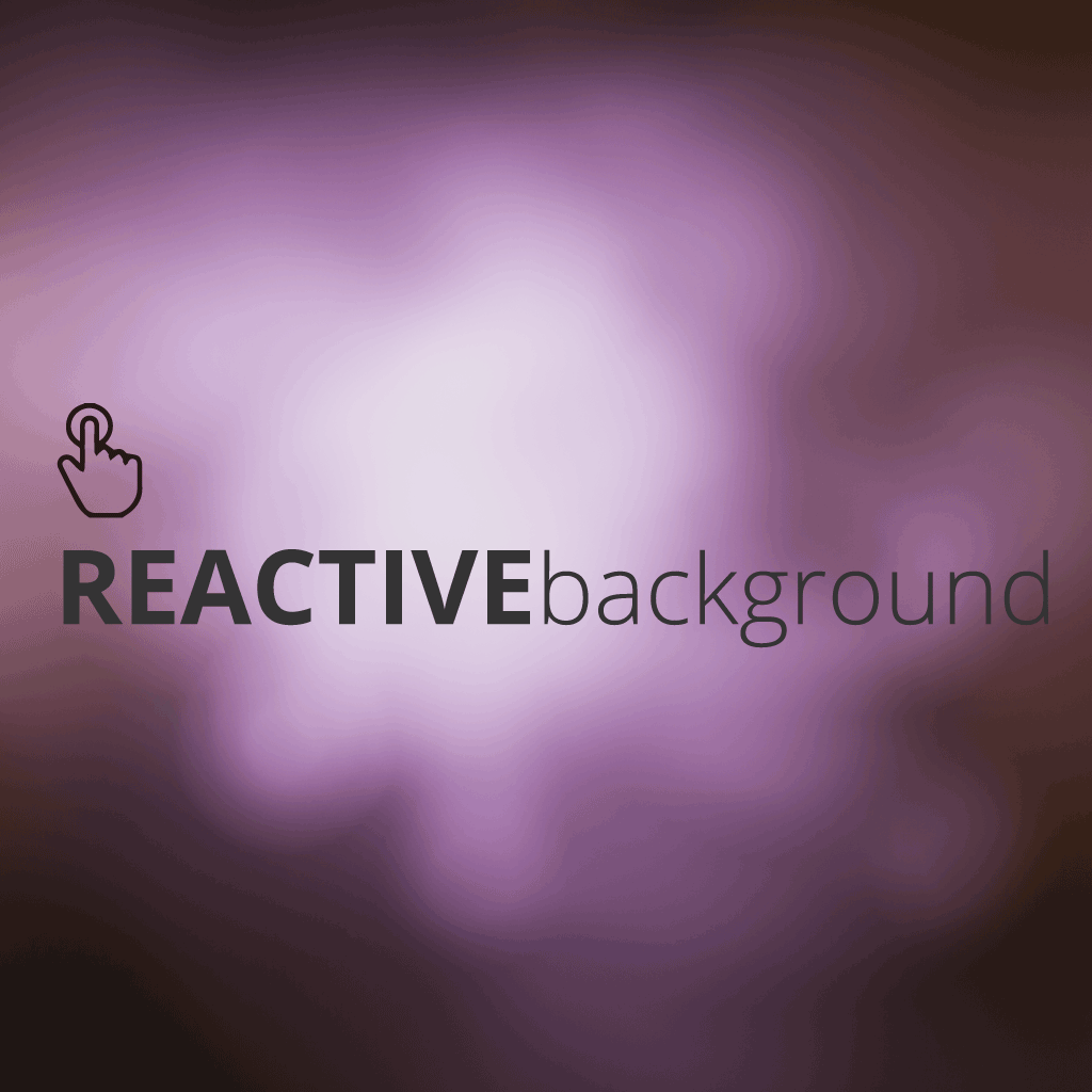 Reactive Background