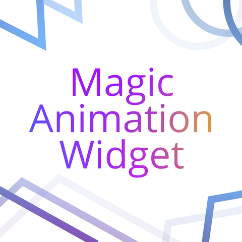 Magic Animation Widget