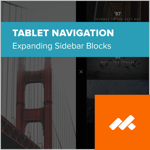 Expanding Sidebar Blocks - Tablet Navigation