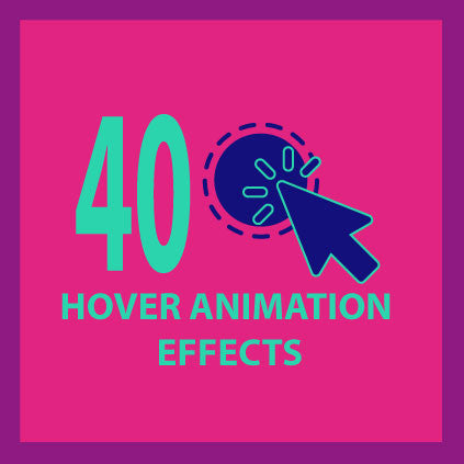 40 Hover Animation Effects