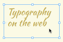 Using web fonts, web safe fonts, and system fonts (Jul-2012)