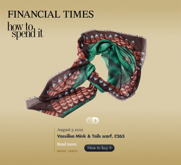 Vassilisa Luxury Scarves Financial Time, FT Magazine accessories