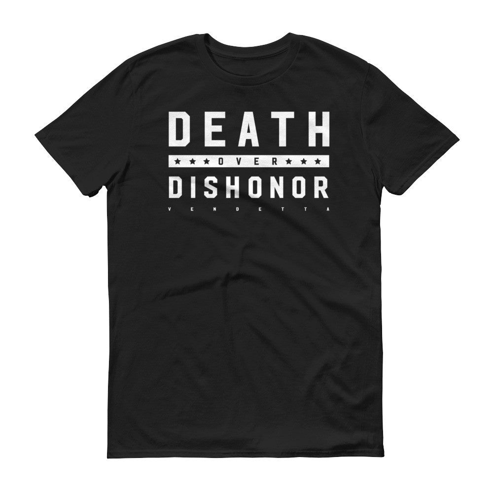 Short sleeve Death over Dishonor t-shirt