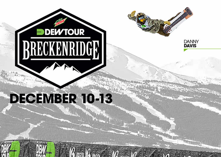 Dew Tour Breckenridge, CO Dec 10-13